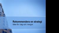 Presentation: strategiförslag