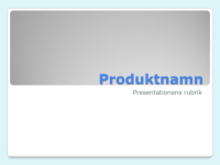 Presentation av produktöversikt