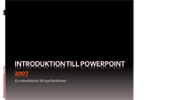 Introduktion till Microsoft® Office PowerPoint® 2007