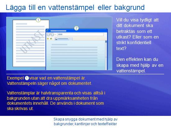 Utbildningspresentation: Word 2007 – Dekorera dokument med bakgrunder, kantlinjer och texteffekter