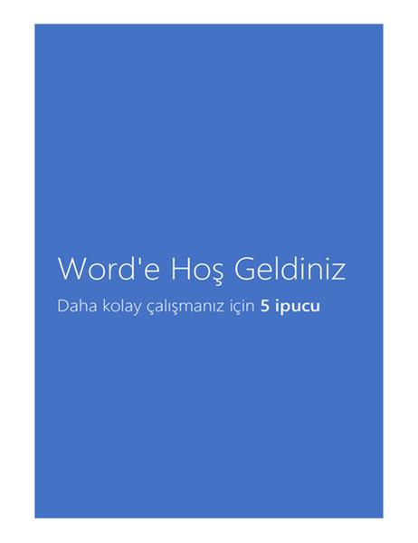 Word 2013'e Hoş Geldiniz