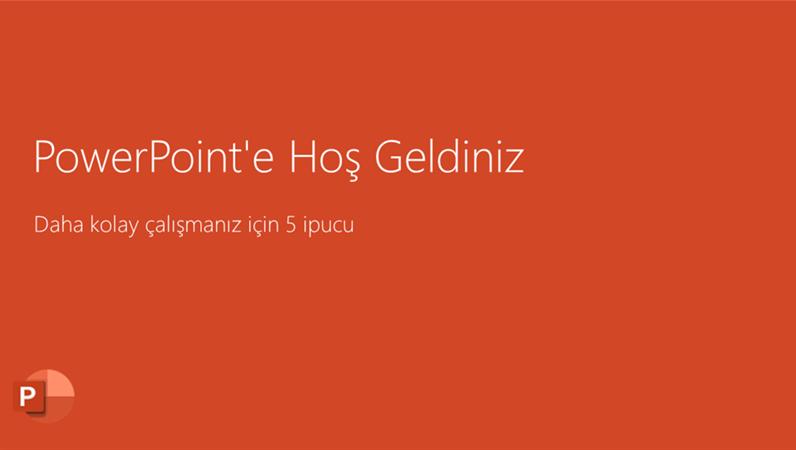 PowerPoint 2016'ya Hoş Geldiniz