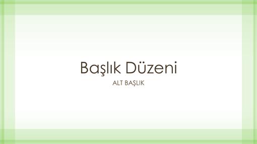 Şeffaf yeşil kenarlık tasarımlı sunu (geniş ekran)