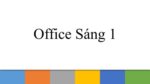 Office Sáng 1