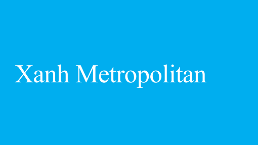 Xanh Metropolitan