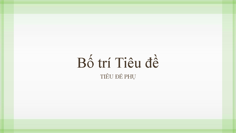 Bản trình bày thiết kế với khung viền màu xanh lá cây mỏng (màn hình rộng)