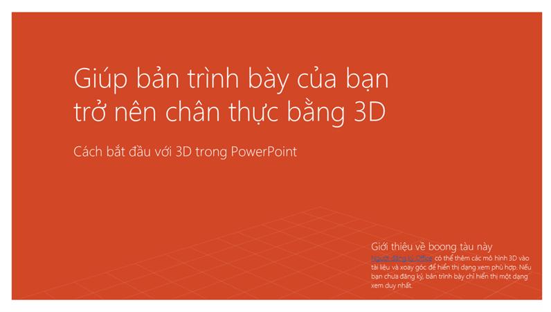 Khiến cho bản trình bày của bạn trở nên sống động với 3D